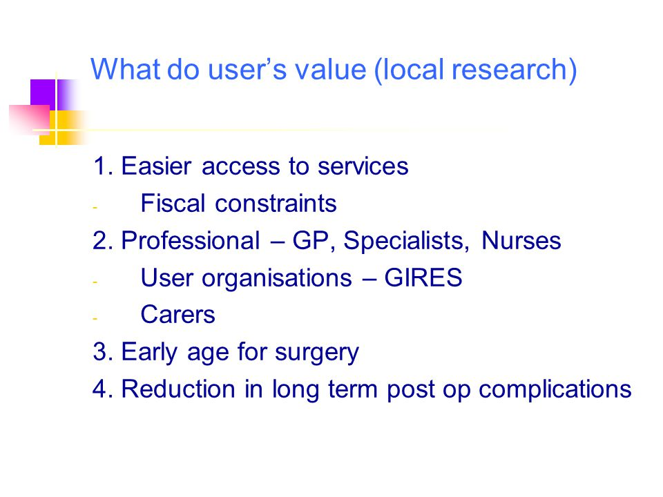 What do user's value (local research)