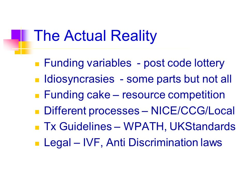 The Actual Reality Funding variables - post code lottery