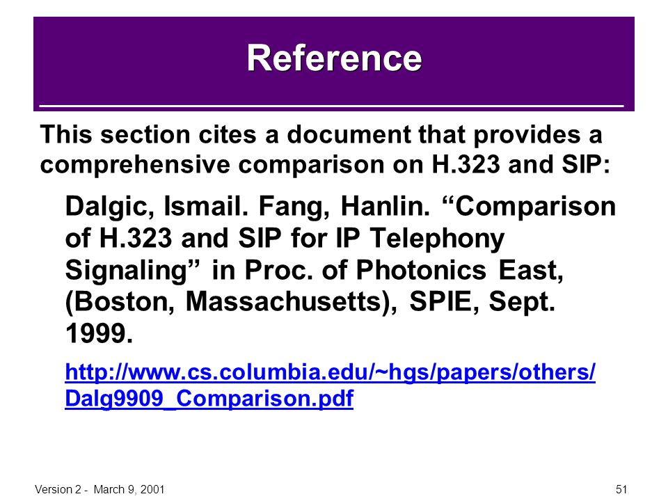 Reference This section cites a document that provides a comprehensive comparison on H.323 and SIP: