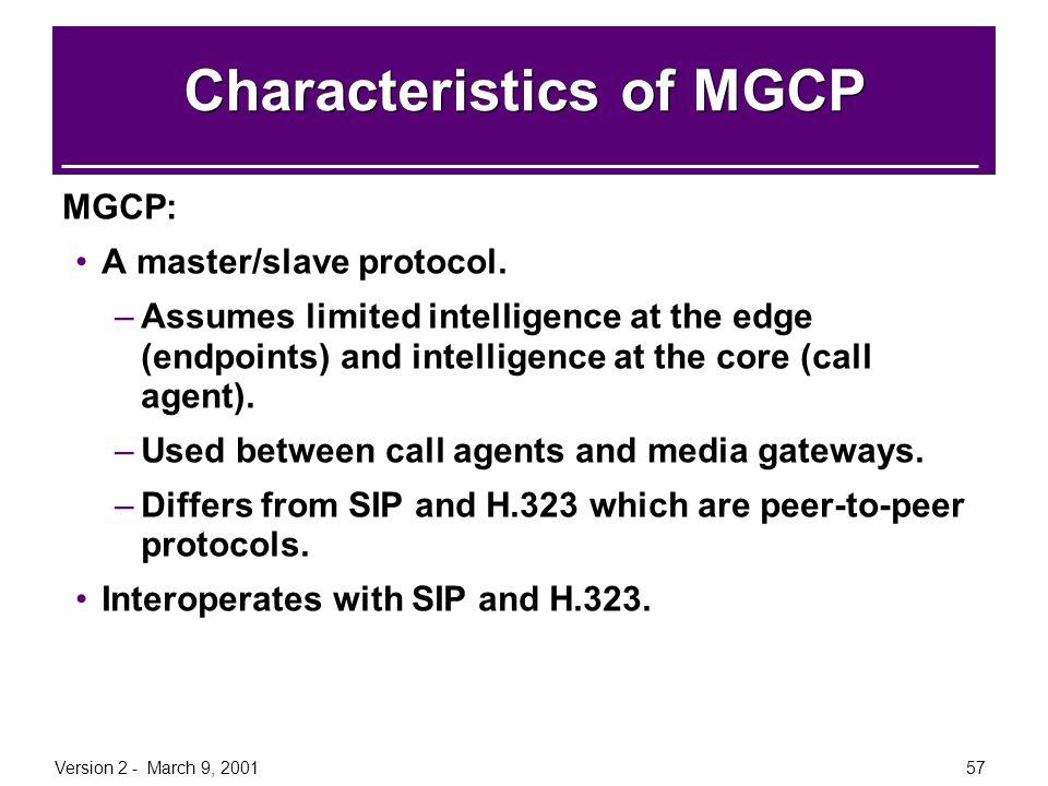 Characteristics of MGCP