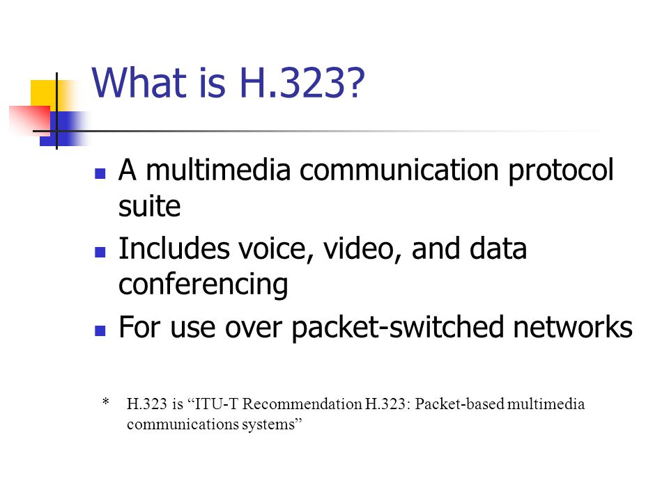 What is H.323 A multimedia communication protocol suite