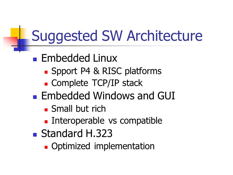 Suggested SW Architecture