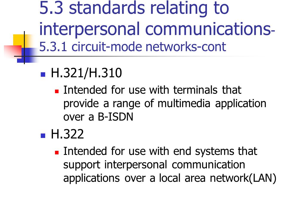 5. 3 standards relating to interpersonal communications-5. 3