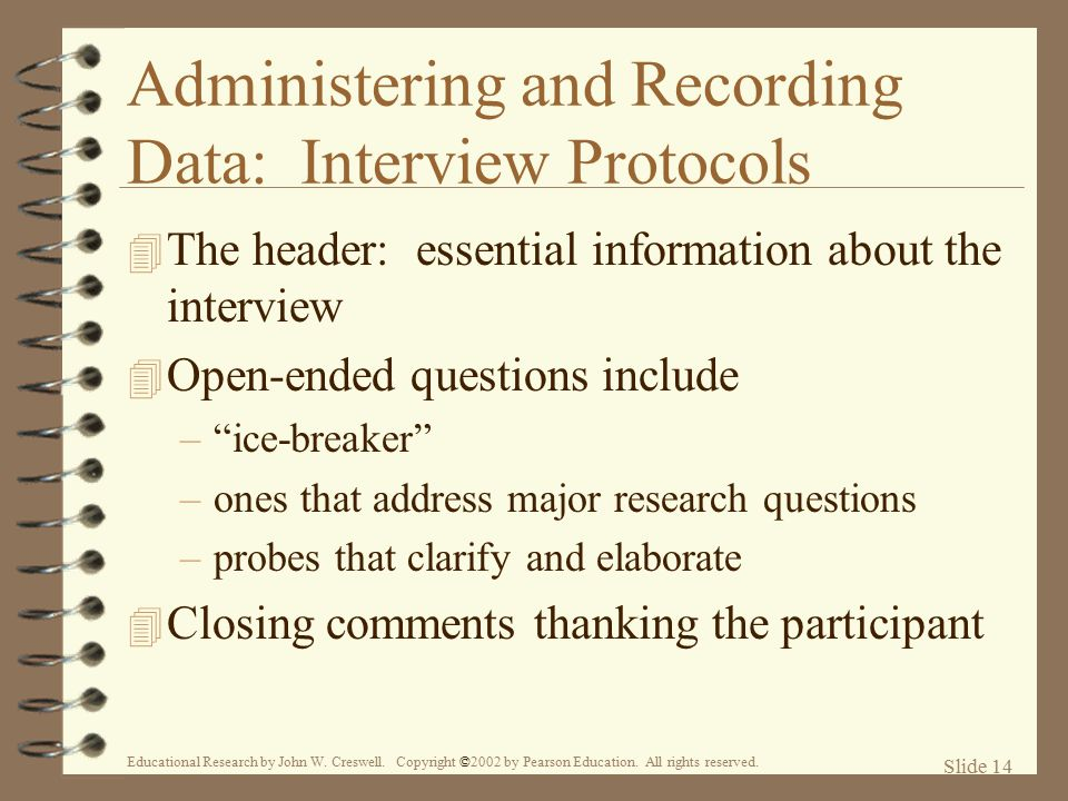 Administering and Recording Data: Interview Protocols