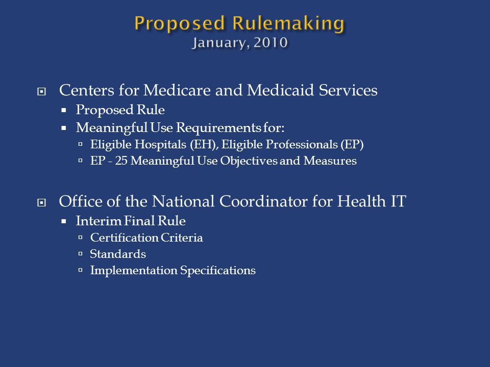Proposed Rulemaking January, 2010
