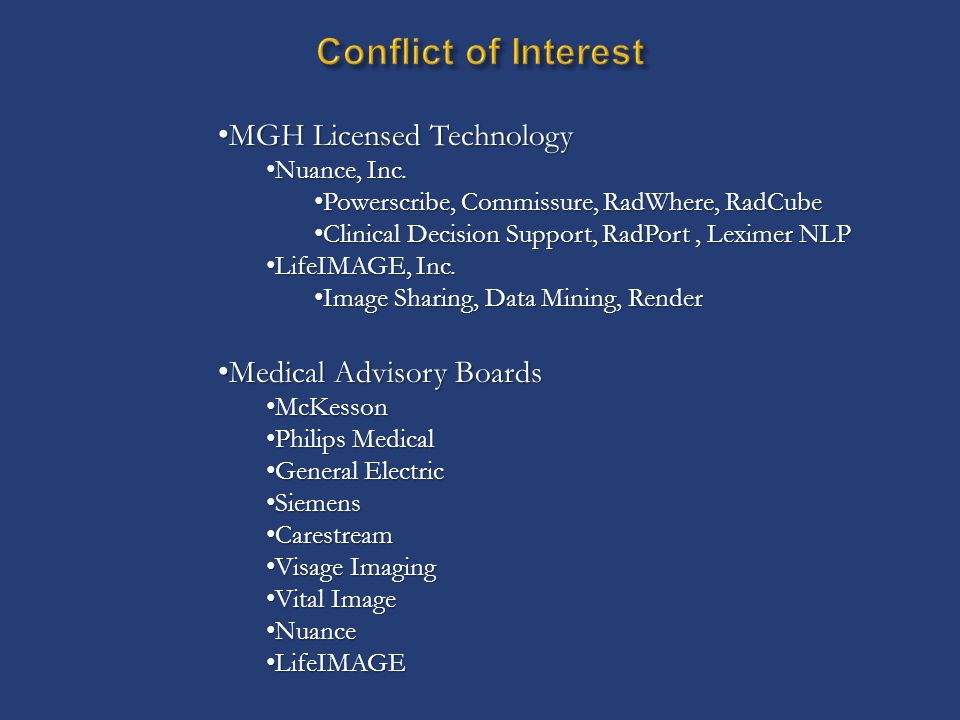 Conflict of Interest MGH Licensed Technology Medical Advisory Boards