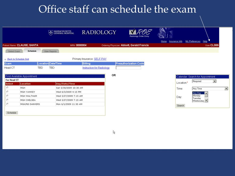 Office staff can schedule the exam
