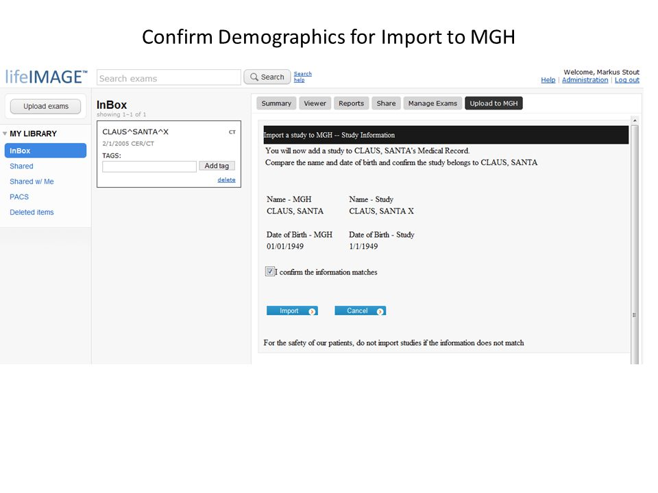 Confirm Demographics for Import to MGH