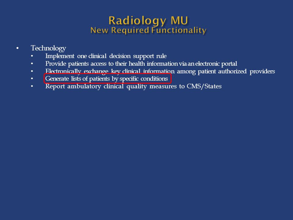Radiology MU New Required Functionality