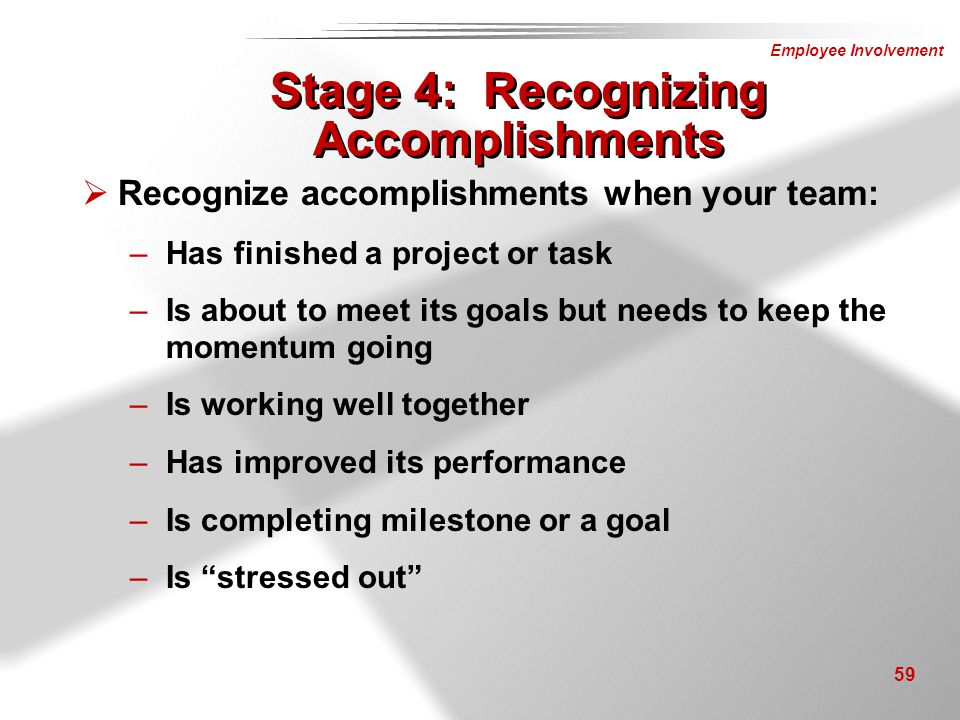 Stage 4: Recognizing Accomplishments