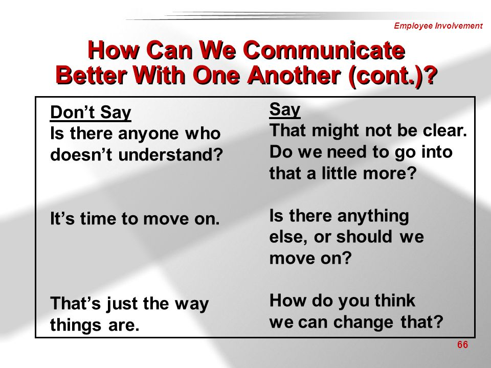 How Can We Communicate Better With One Another (cont.)