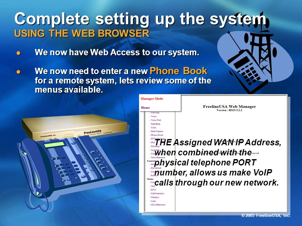 Complete setting up the system USING THE WEB BROWSER