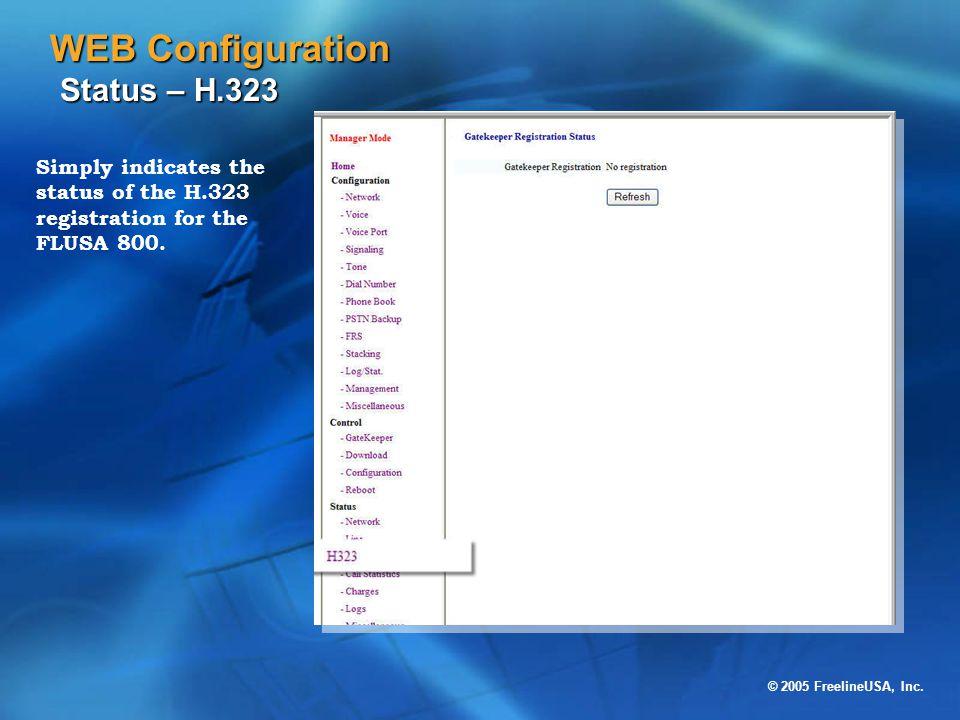 WEB Configuration Status – H.323