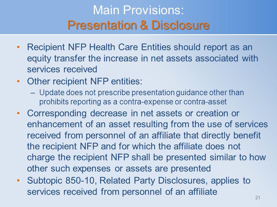 Main Provisions: Presentation & Disclosure