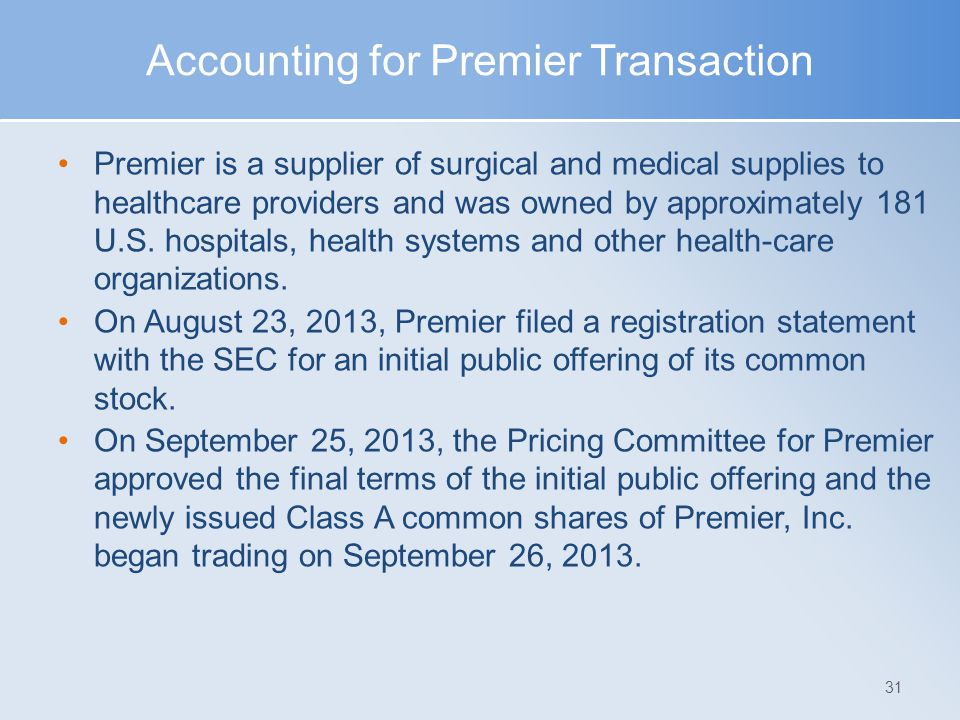 Accounting for Premier Transaction