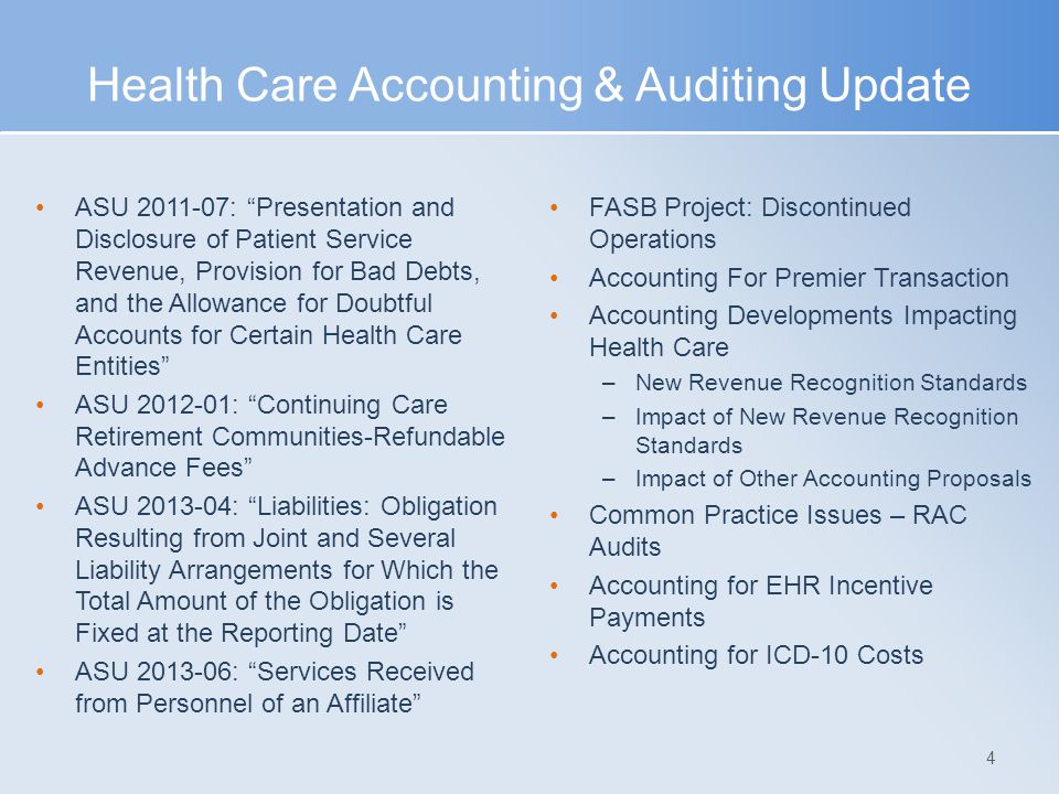 Health Care Accounting & Auditing Update