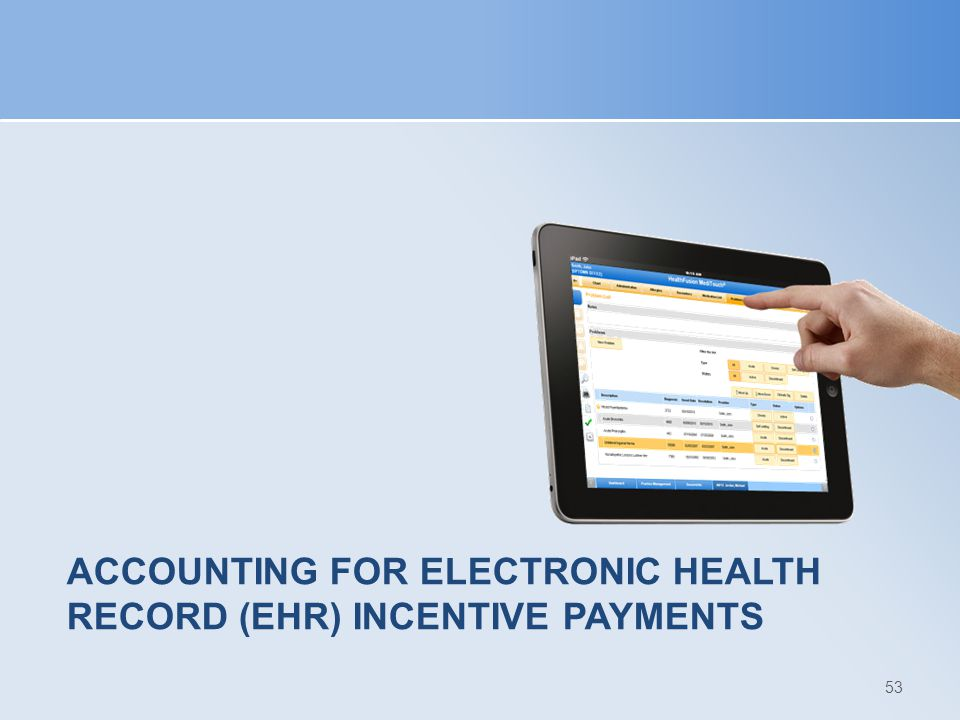 Accounting for Electronic Health Record (EHR) Incentive Payments