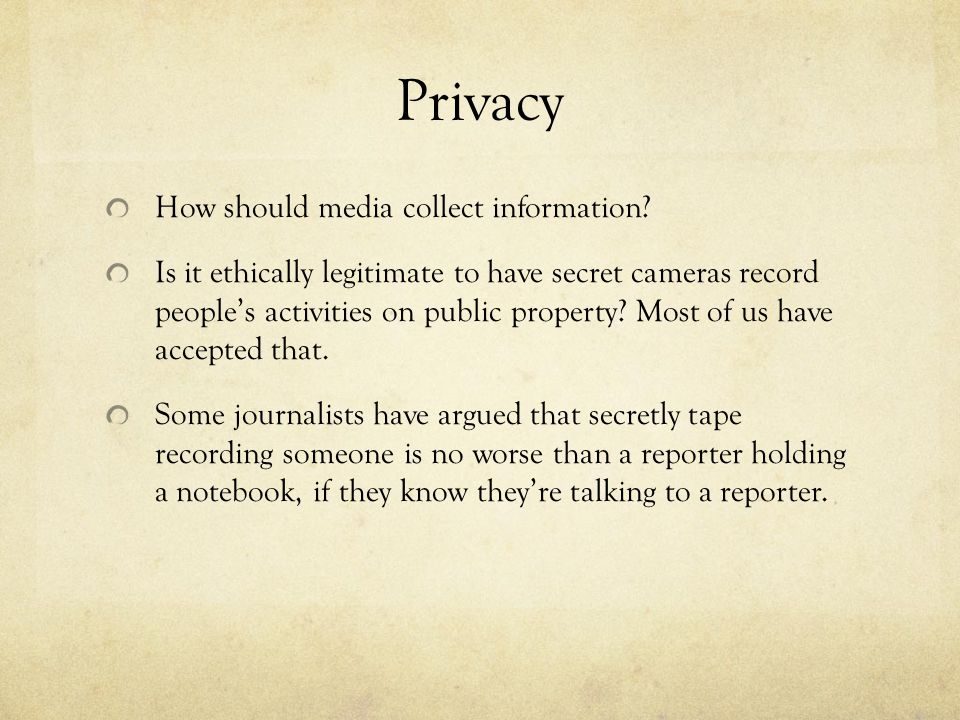 Privacy How should media collect information