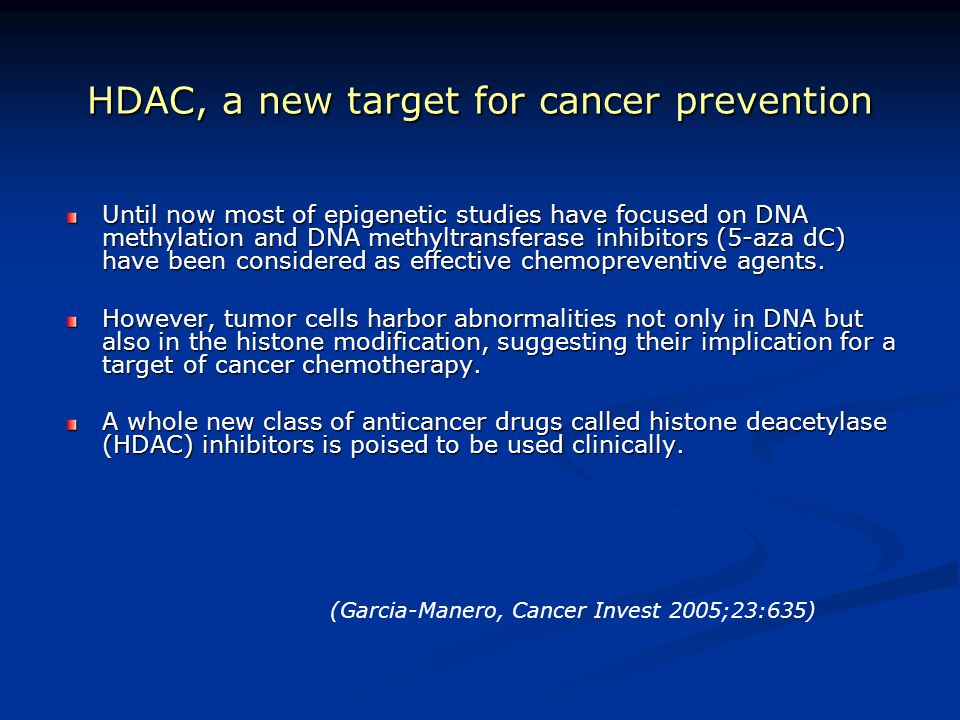 HDAC, a new target for cancer prevention