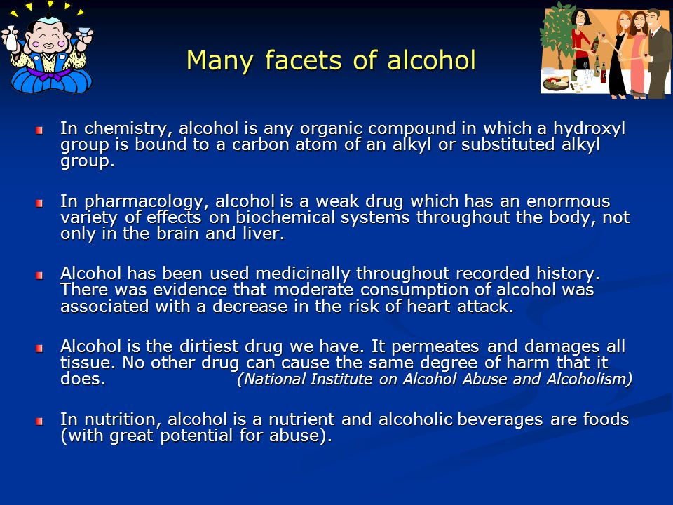 Many facets of alcohol