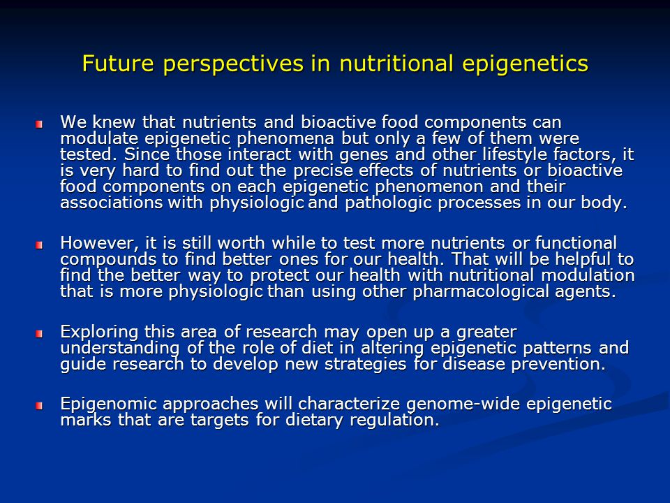 Future perspectives in nutritional epigenetics