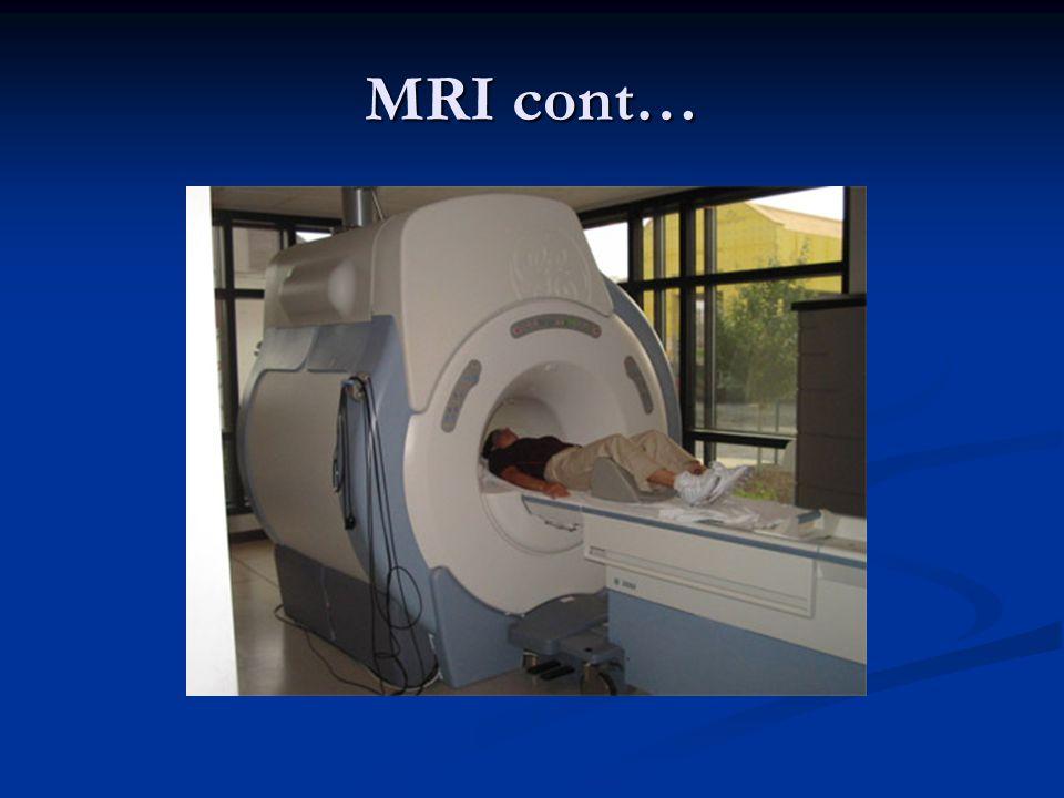 MRI cont…