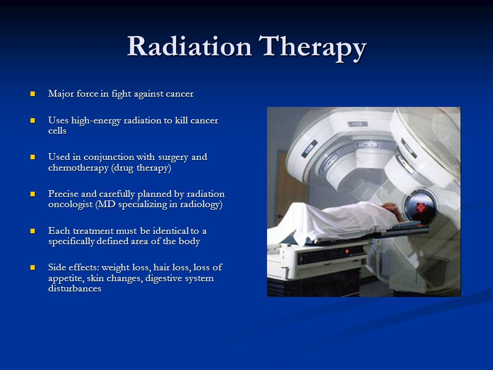 Radiation Therapy Major force in fight against cancer