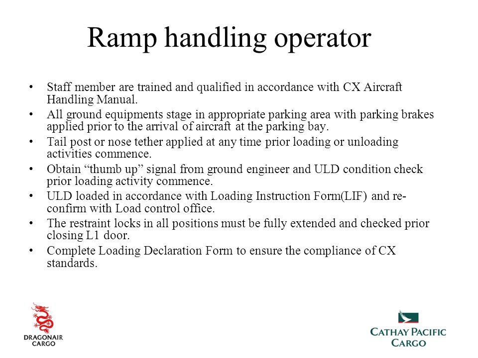 Ramp handling operator