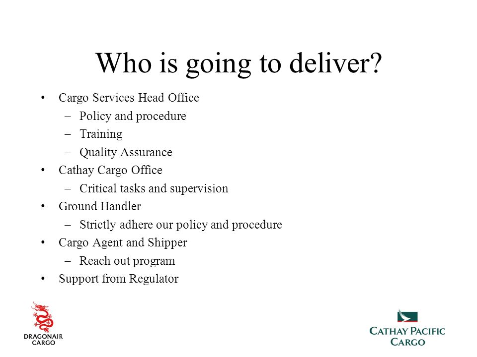 Who is going to deliver Cargo Services Head Office