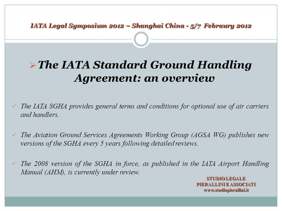 IATA Legal Symposium 2012 – Shanghai China - 5/7 Febraury 2012