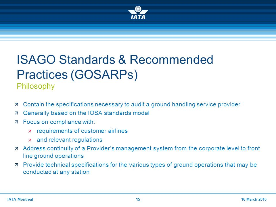 ISAGO Standards & Recommended Practices (GOSARPs) Philosophy