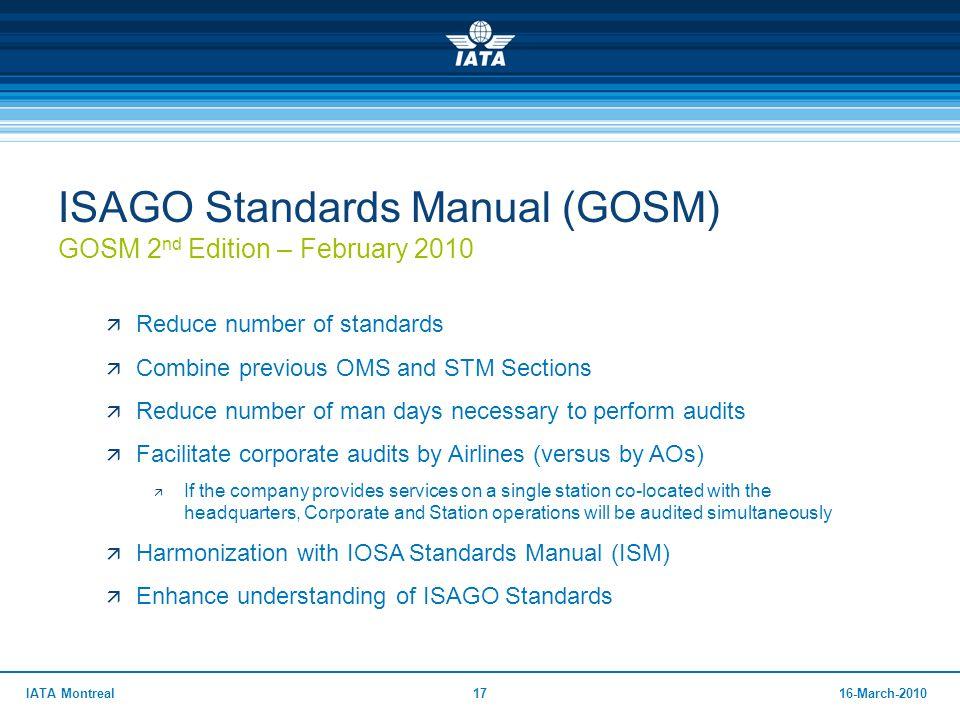 ISAGO Standards Manual (GOSM) GOSM 2nd Edition – February 2010