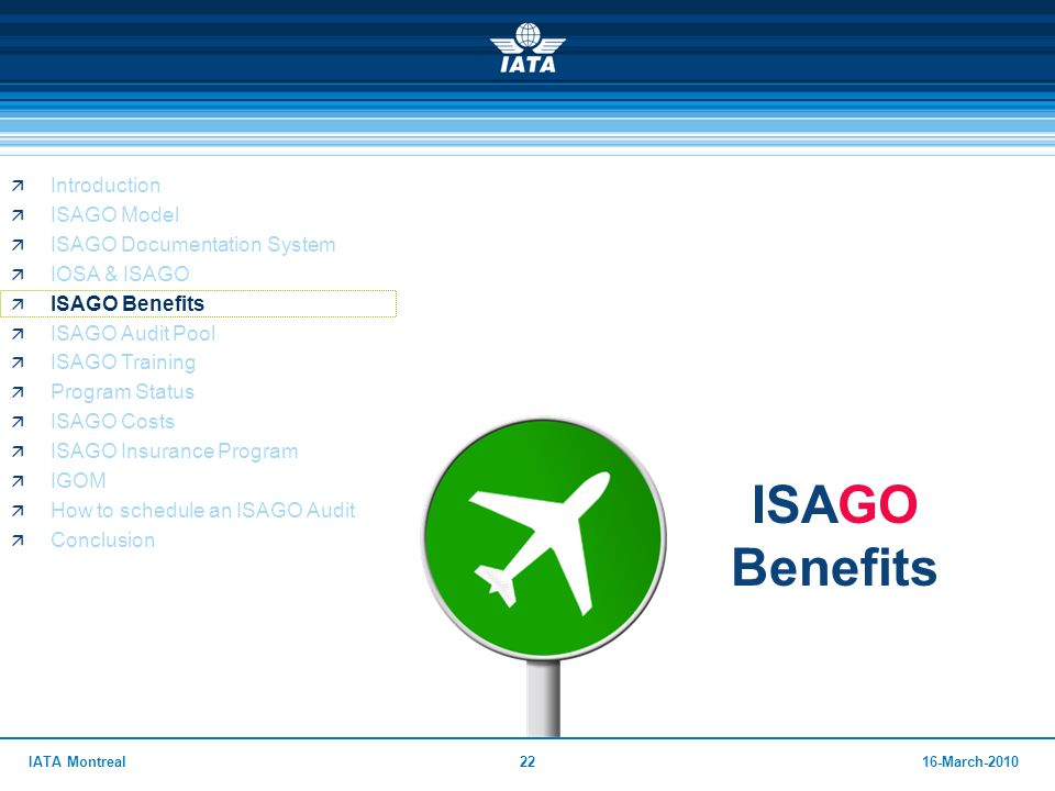 ISAGO Benefits Introduction ISAGO Model ISAGO Documentation System