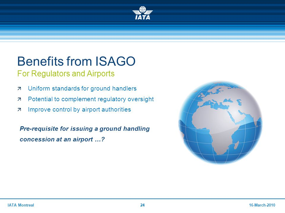 Benefits from ISAGO For Regulators and Airports