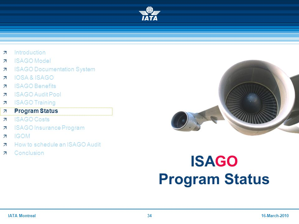 ISAGO Program Status Introduction ISAGO Model