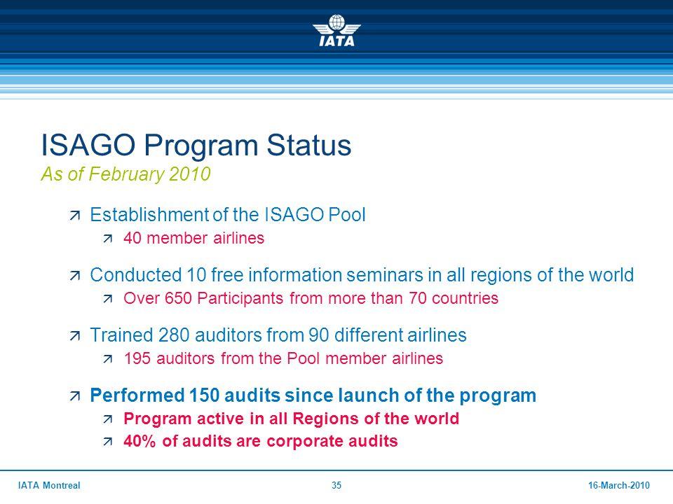 ISAGO Program Status As of February 2010