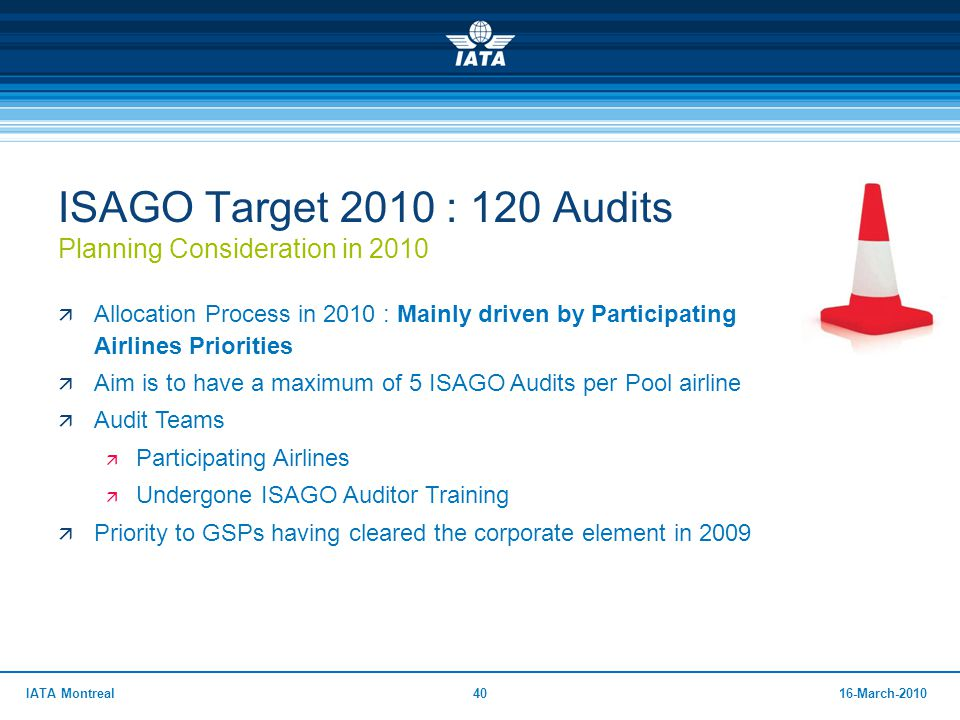 ISAGO Target 2010 : 120 Audits Planning Consideration in 2010