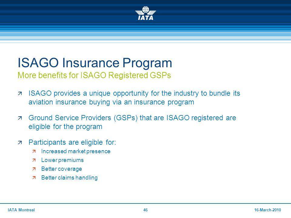 ISAGO Insurance Program More benefits for ISAGO Registered GSPs