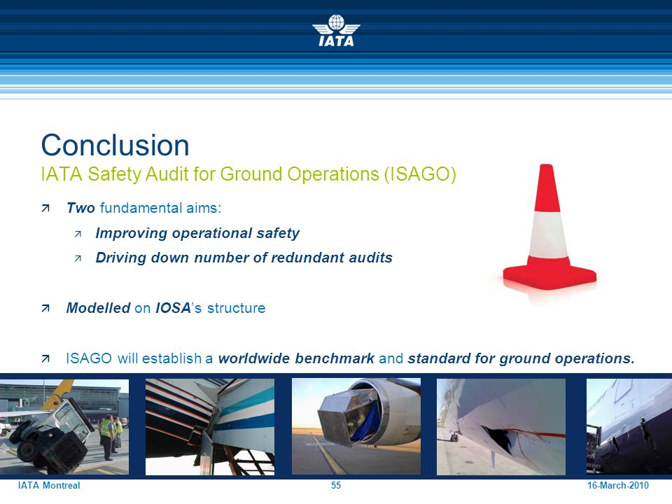 Conclusion IATA Safety Audit for Ground Operations (ISAGO)