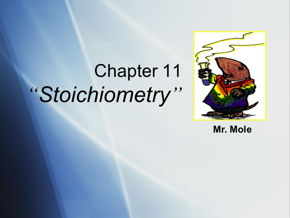 Chapter 11 Stoichiometry