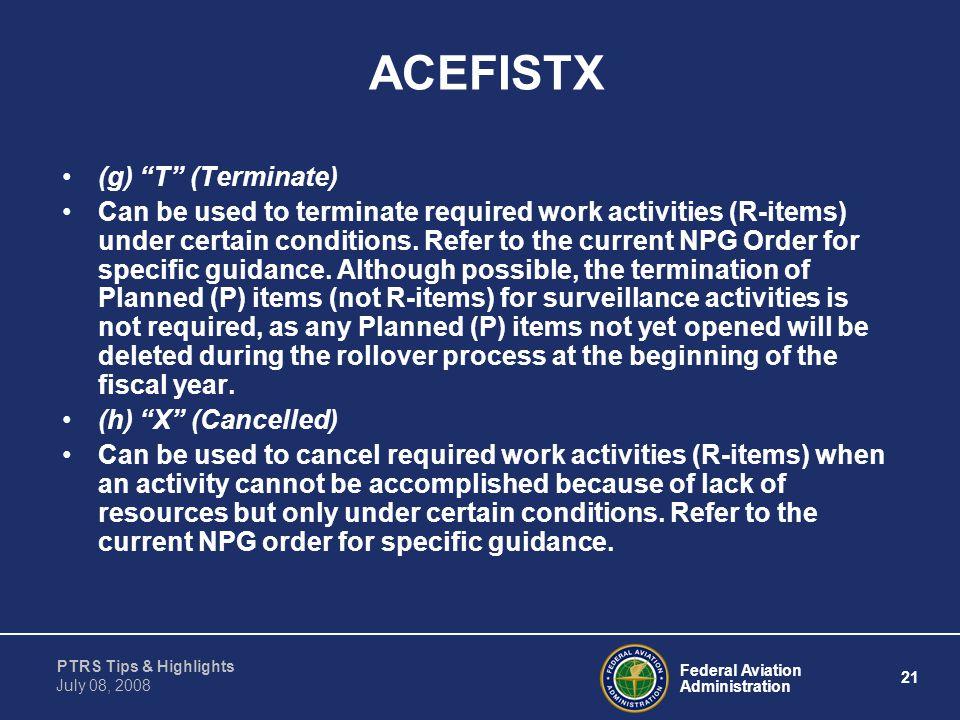 ACEFISTX (g) T (Terminate)