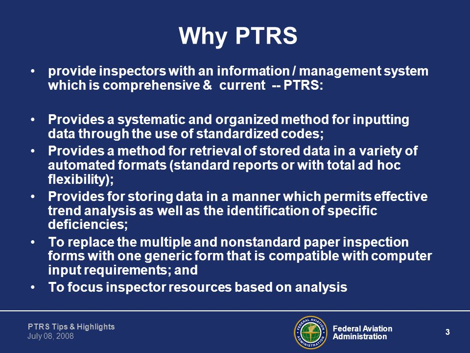 Why PTRS provide inspectors with an information / management system which is comprehensive & current -- PTRS: