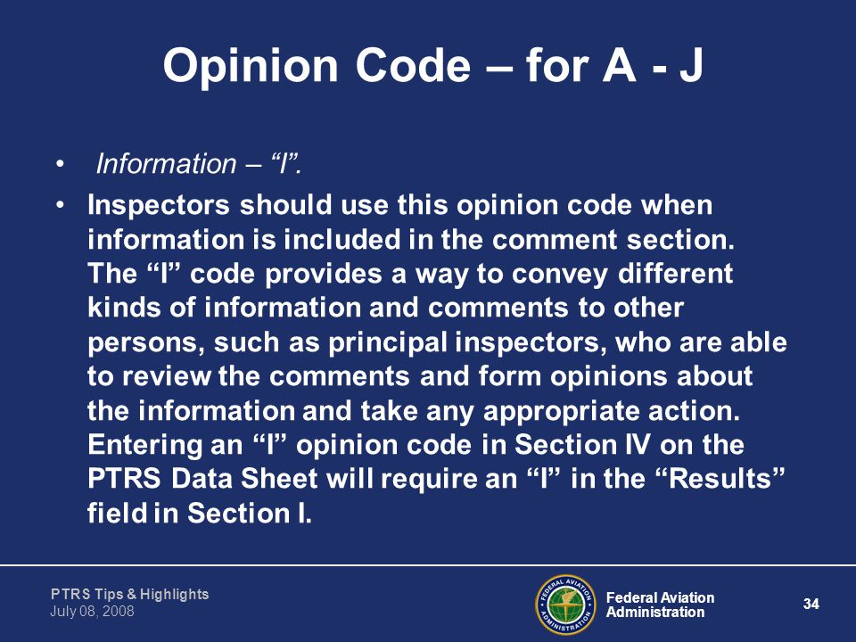 Opinion Code – for A - J Information – I .