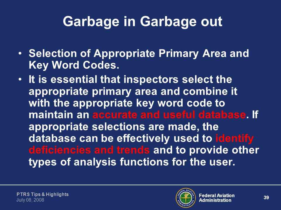 Garbage in Garbage out Selection of Appropriate Primary Area and Key Word Codes.