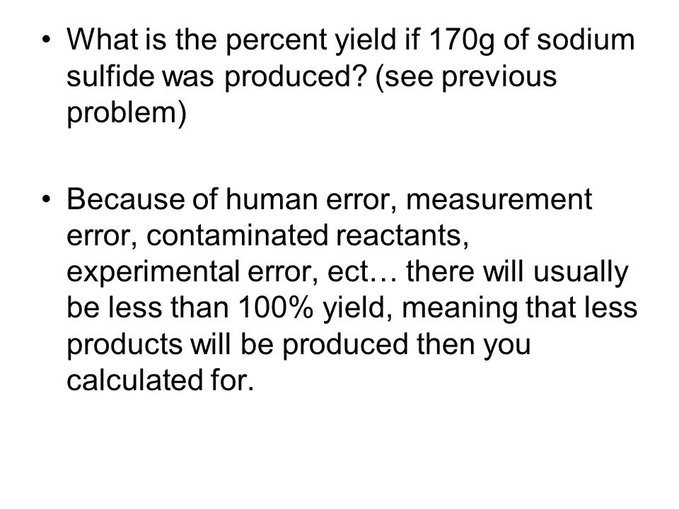 What is the percent yield if 170g of sodium sulfide was produced