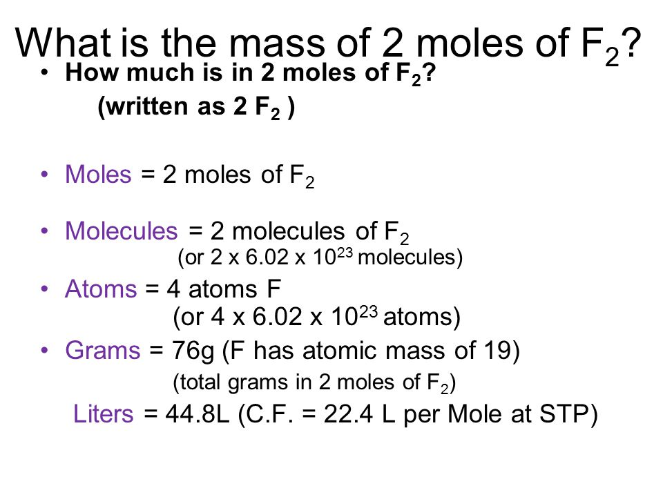 What is the mass of 2 moles of F2