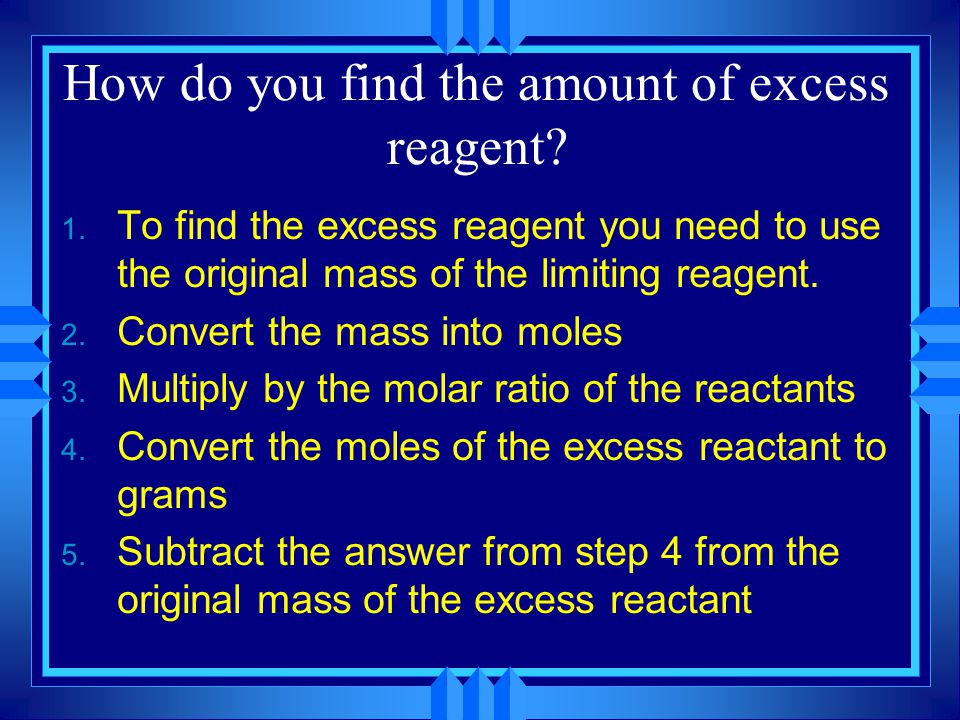 How do you find the amount of excess reagent