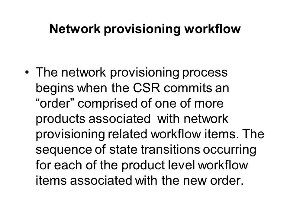 Network provisioning workflow