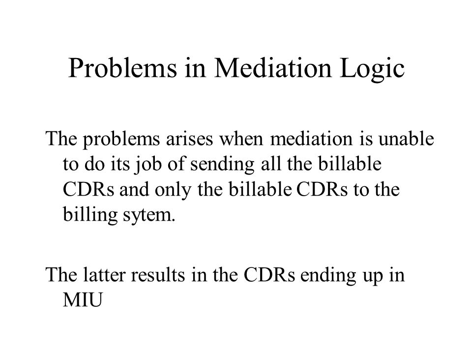 Problems in Mediation Logic
