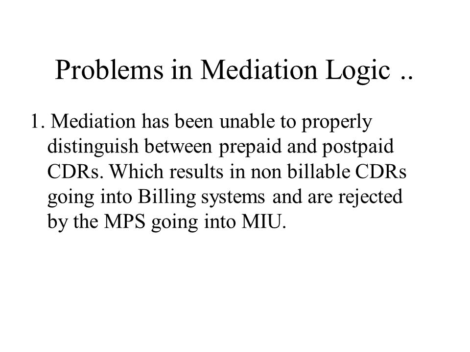Problems in Mediation Logic ..